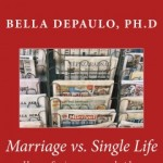 Bella DePaulo Marriage Vs Single Life