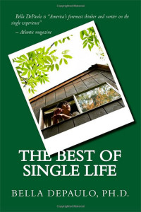 Bella DePaulo The Best of Single Life