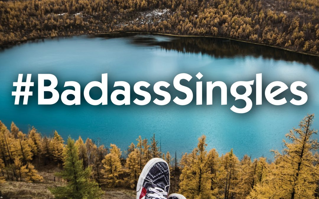 Introducing the Hashtag #BadassSingles